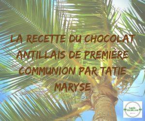 chocolat chaud maison recette antillaise Tatie Maryse