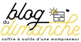 Les 10 blogs qui nous inspirent - Le blog du dimanche